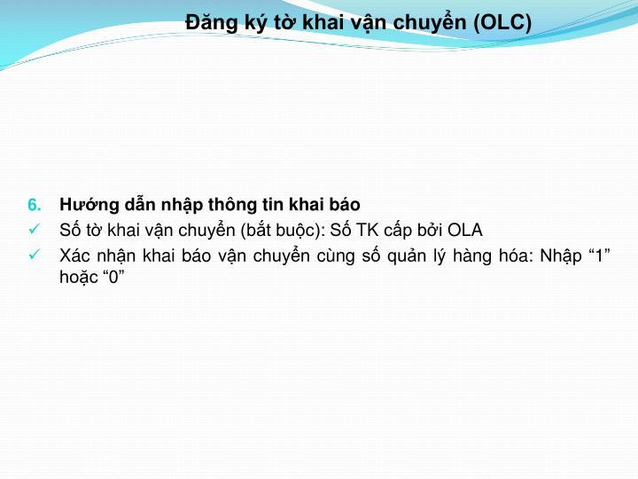 Đăng ký tờ khai vận chuyển (OLC)