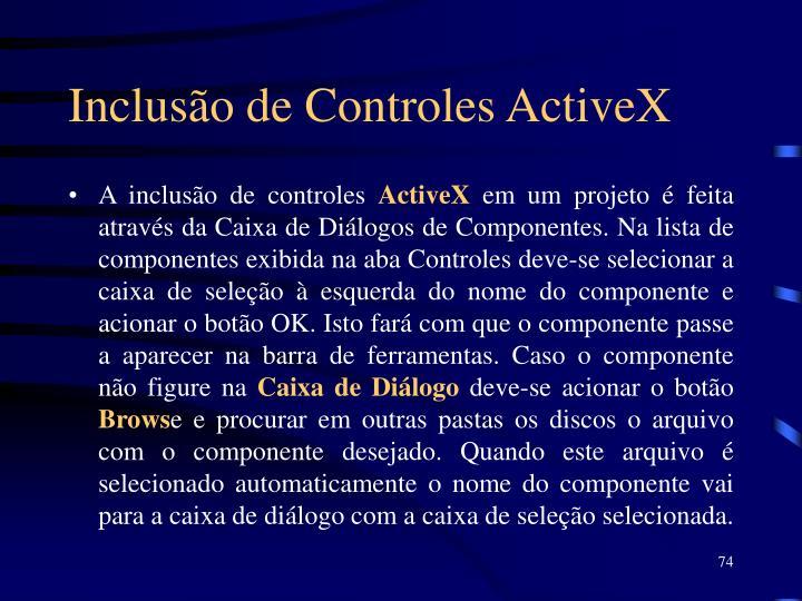 Inclusão de Controles ActiveX