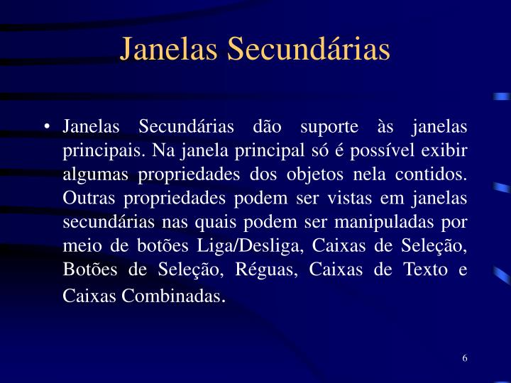 Janelas Secundárias