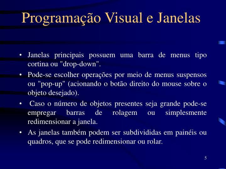 Programação Visual e Janelas