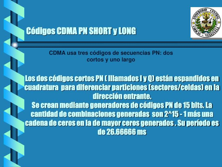 Códigos CDMA PN SHORT y LONG