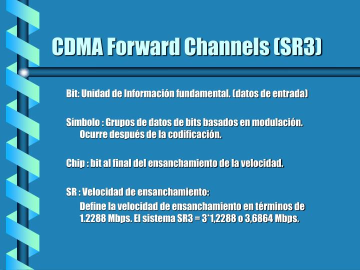 CDMA Forward Channels (SR3)