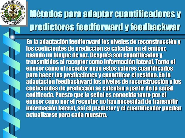 Métodos para adaptar cuantificadores y predictores