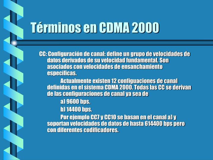 Términos en CDMA 2000