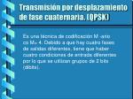 transmisi n por desplazamiento de fase cuaternaria qpsk