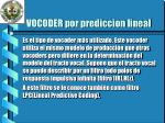 vocoder por prediccion lineal
