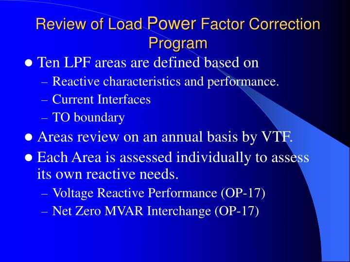 Review of load power factor correction program