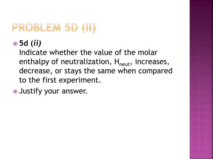 Problem 5d (ii)