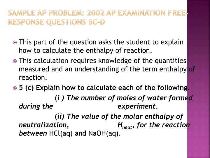 Sample AP Problem: 2002 AP Examination Free-Response Questions 5c–