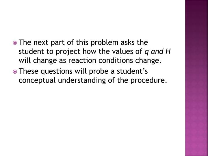 The next part of this problem asks the student to project how the values of