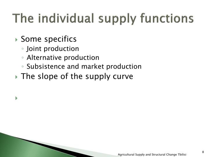 The individual supply functions