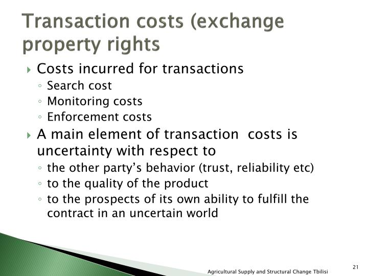 Transaction costs (exchange property rights