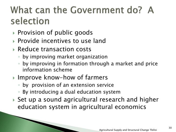 What can the Government do?  A selection