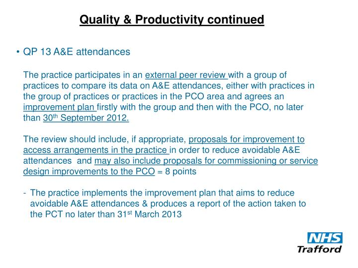 Quality & Productivity continued