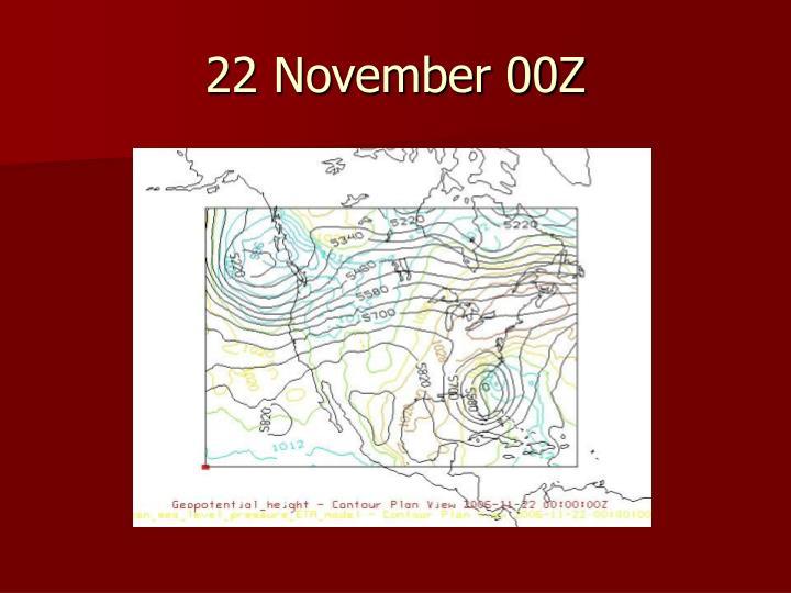 22 November 00Z