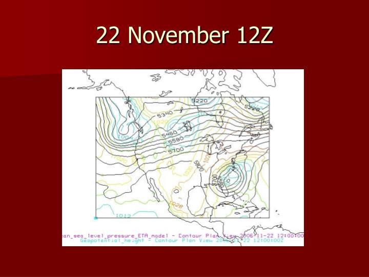 22 November 12Z
