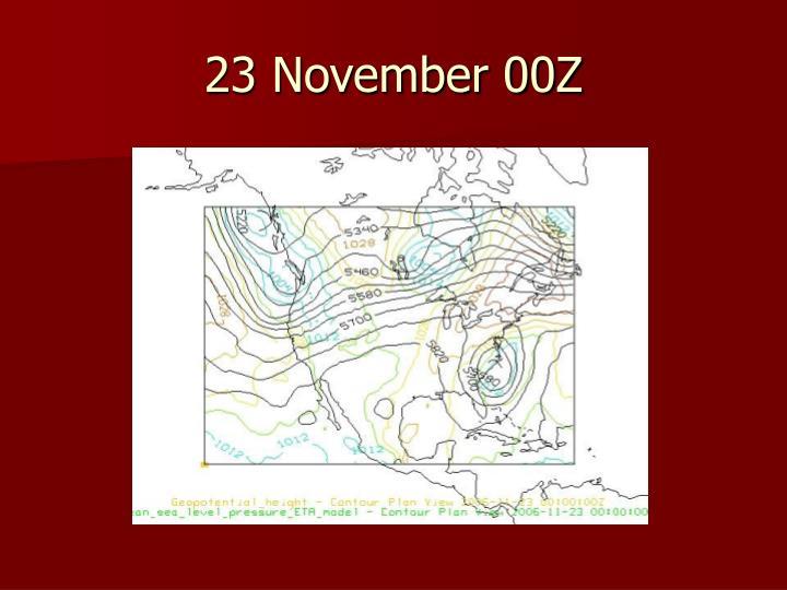23 November 00Z