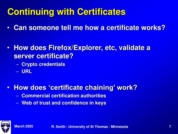 Continuing with Certificates