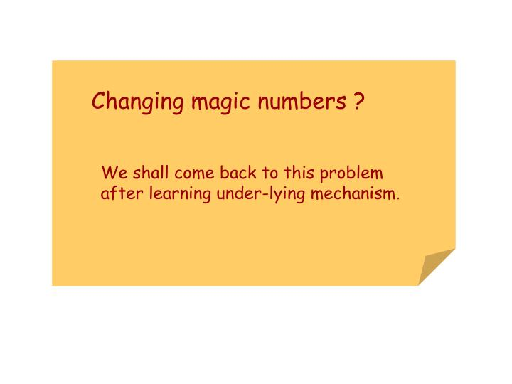 Changing magic numbers ?