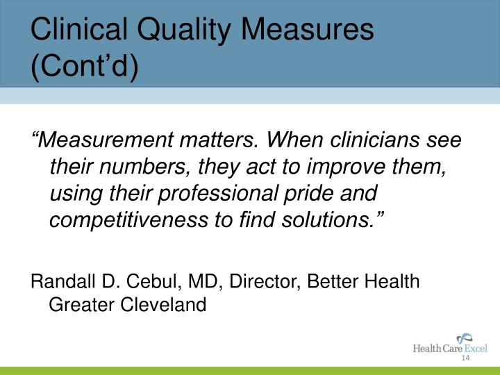 Clinical Quality Measures (Cont'd)