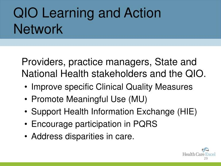 QIO Learning and Action Network
