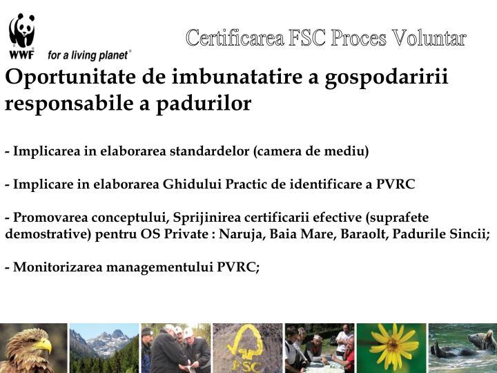 Certificarea FSC Proces Voluntar