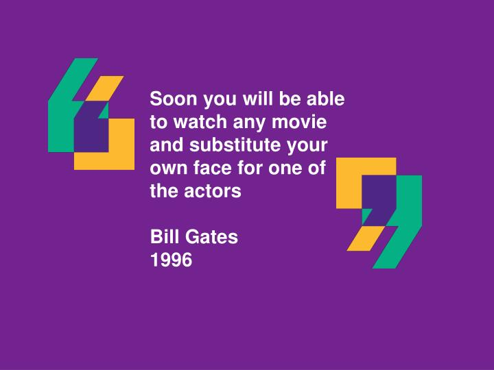 Soon you will be able to watch any movie and substitute your own face for one of the actors