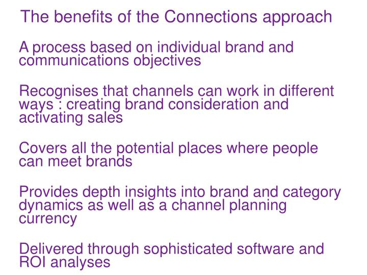 The benefits of the Connections approach
