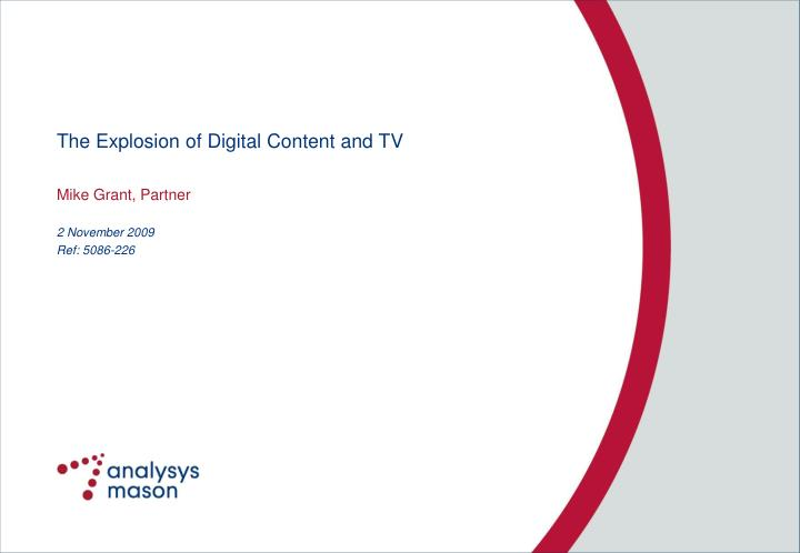 The explosion of digital content and tv