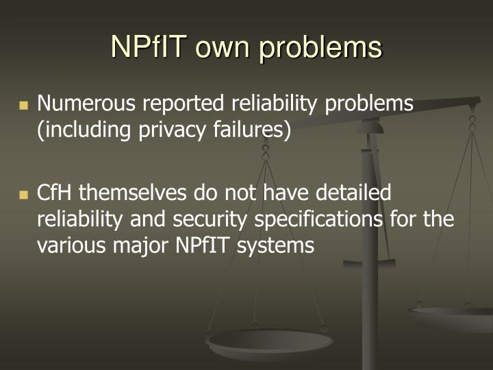 NPfIT own problems