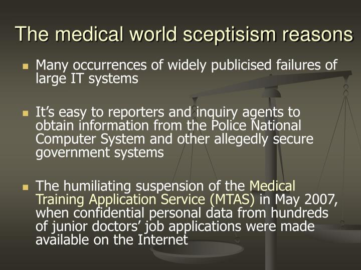 The medical world sceptisism reasons