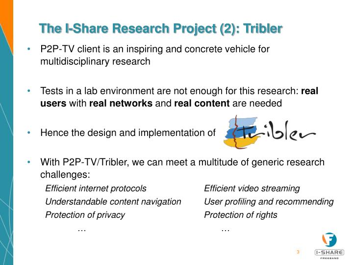 The I-Share Research Project (2): Tribler