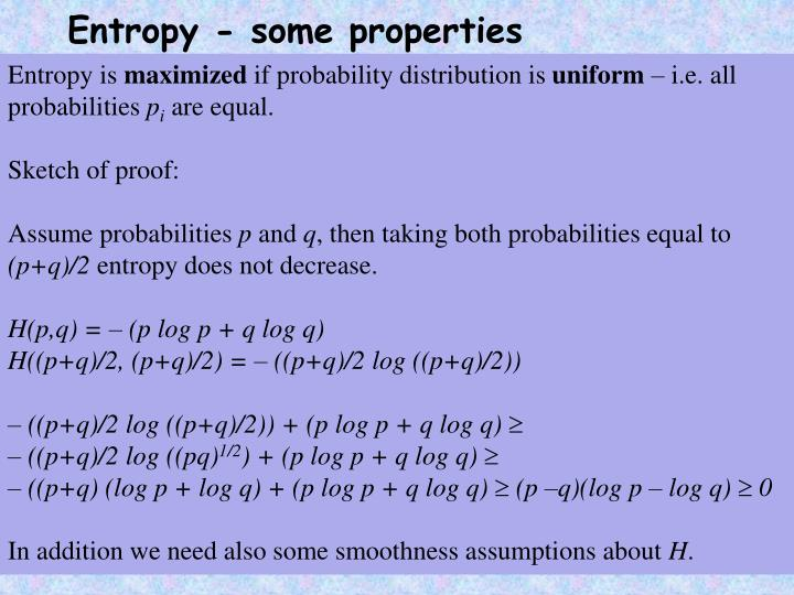 Entropy - some properties