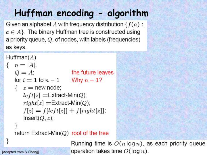 Huffman encoding - algorithm