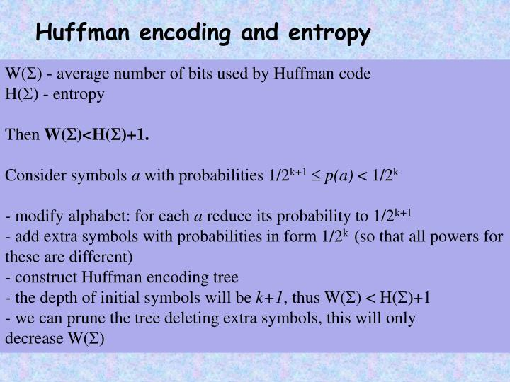 Huffman encoding and entropy