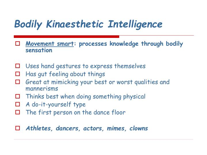 Bodily Kinaesthetic Intelligence