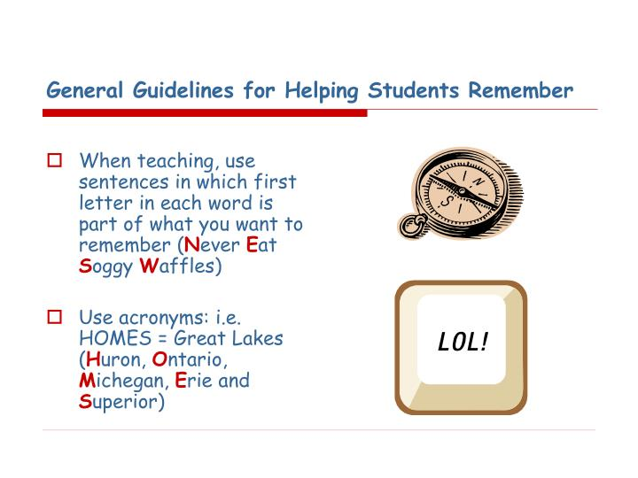 General Guidelines for Helping Students Remember
