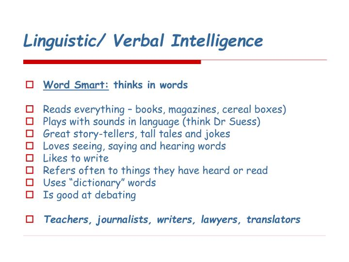 Linguistic/ Verbal Intelligence