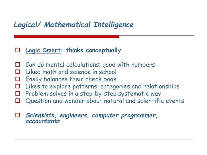 Logical/ Mathematical Intelligence