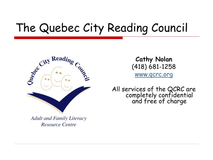 The Quebec City Reading Council