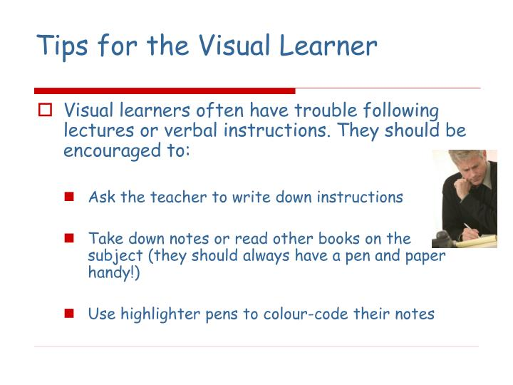 Tips for the Visual Learner
