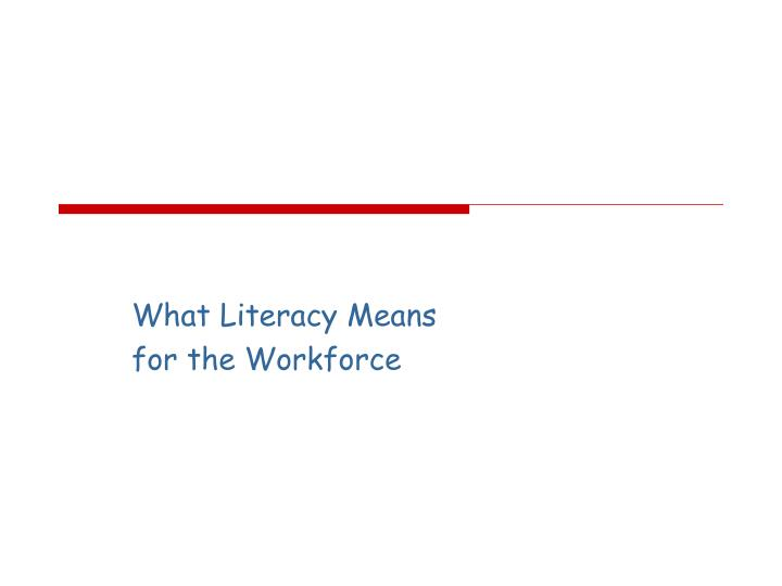 What Literacy Means