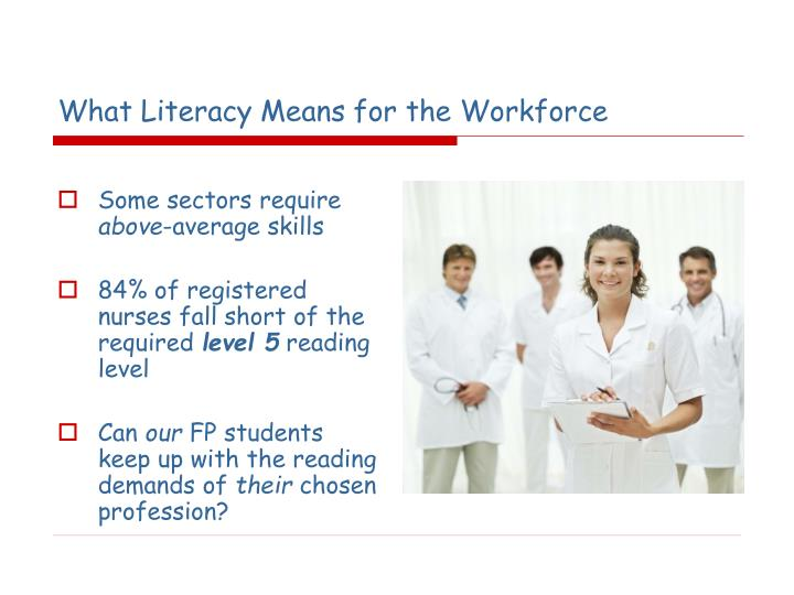What Literacy Means for the Workforce