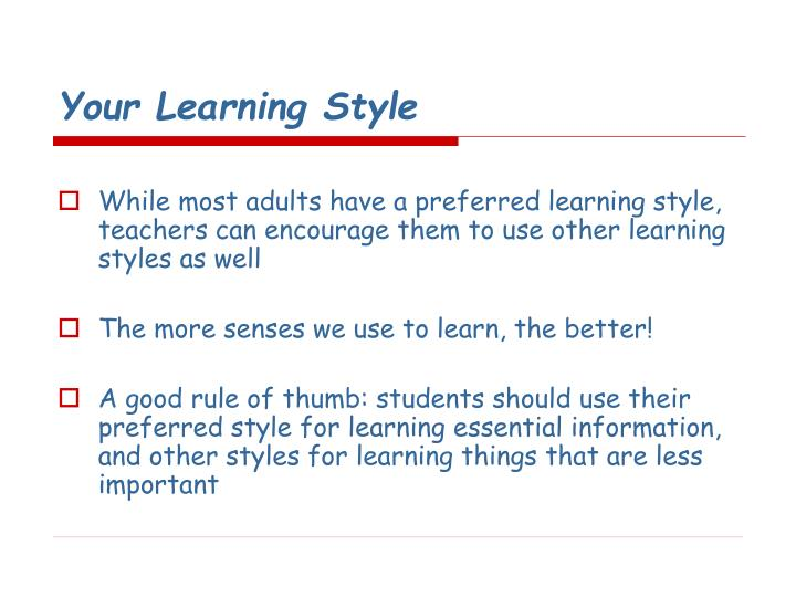 Your Learning Style