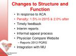 changes to structure and function