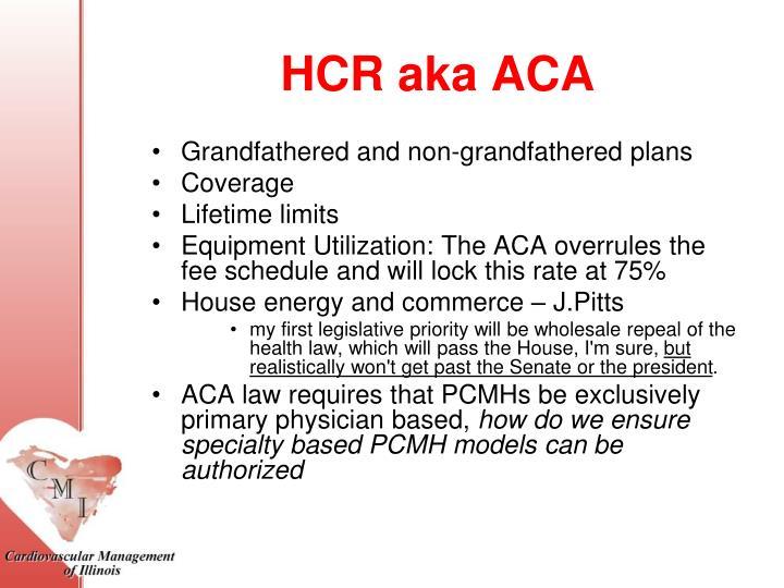 HCR aka ACA