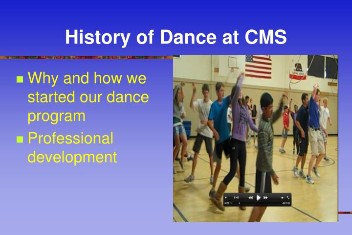 History of Dance at CMS