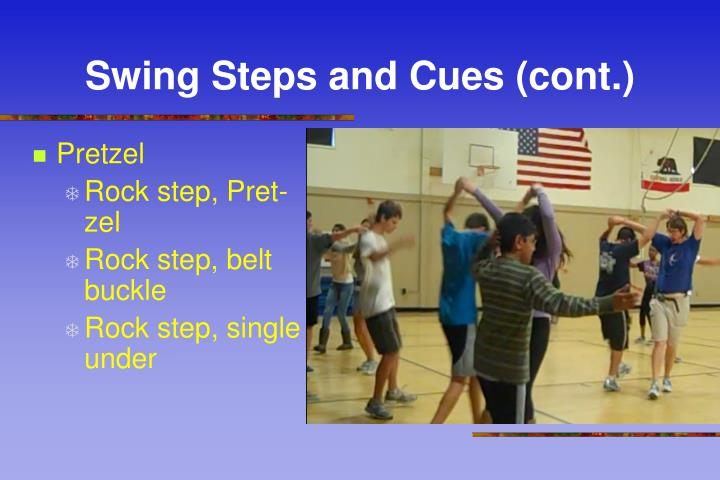 Swing Steps and Cues (cont.)