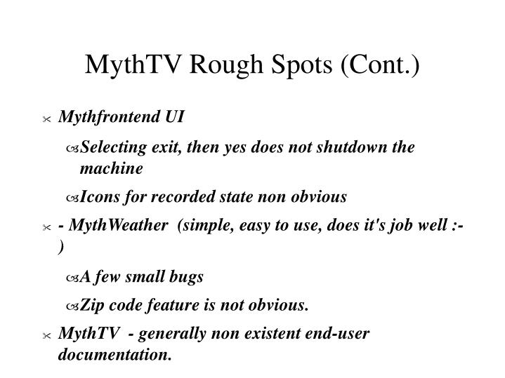 MythTV Rough Spots (Cont.)
