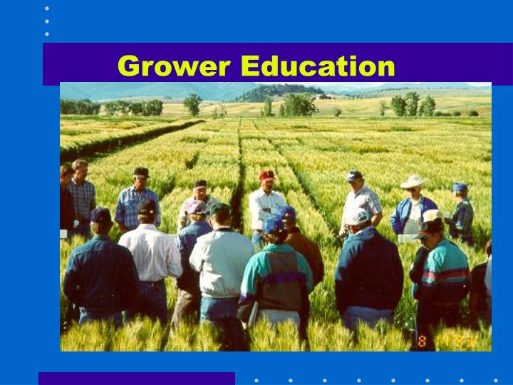 Grower Education